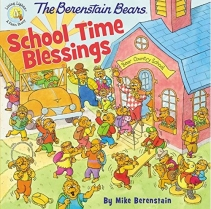 The Berenstain Bears School Time Blessin